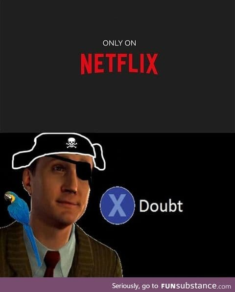 When you're a pirate