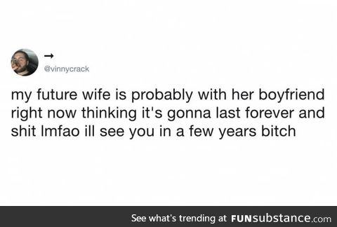 Except I don't have a future wife