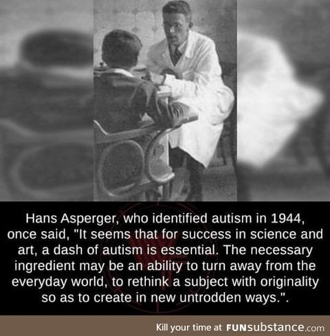 """""""Just a dash of autism..."""""""