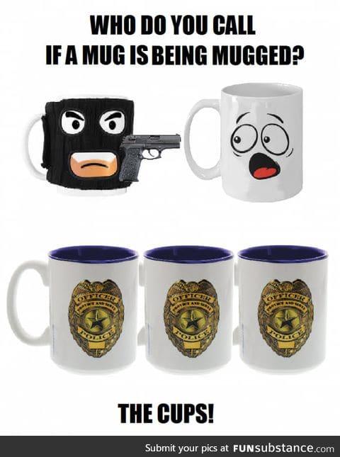 Mug mugging mug