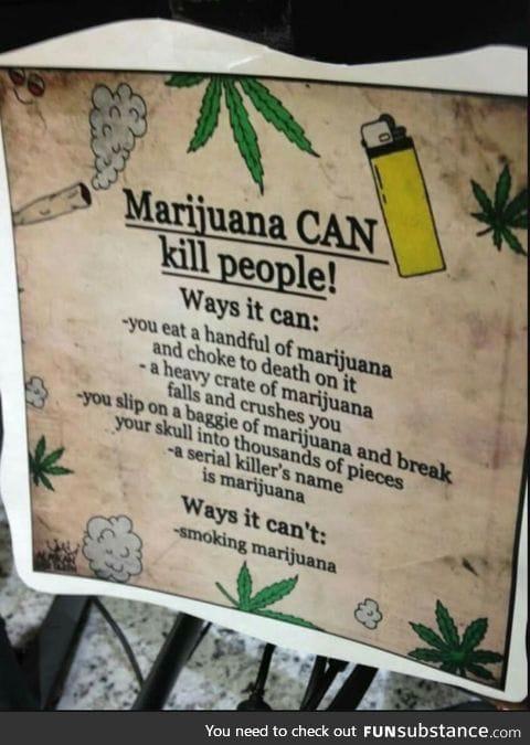 Marijuana can kill