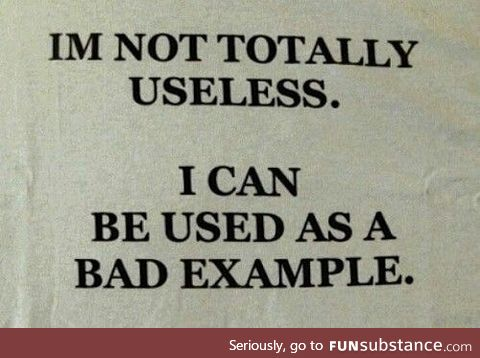 I'm not totally useless
