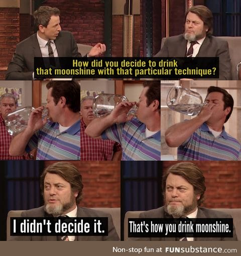 Nick Offerman knows how to drink moonshine