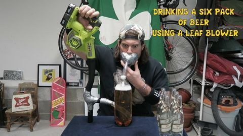 Can A Human Drink A 6 Pack of Beer Using A Leaf Blower In 40 Seconds Or Less?