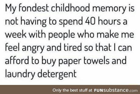 Fondest childhood memory