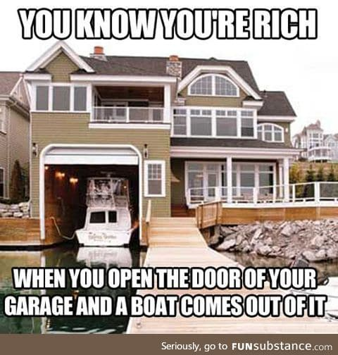 That's When You Know You're Rich
