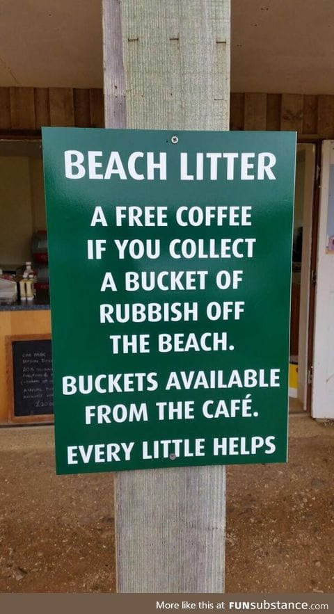 Free coffee in exchange for some rubbish