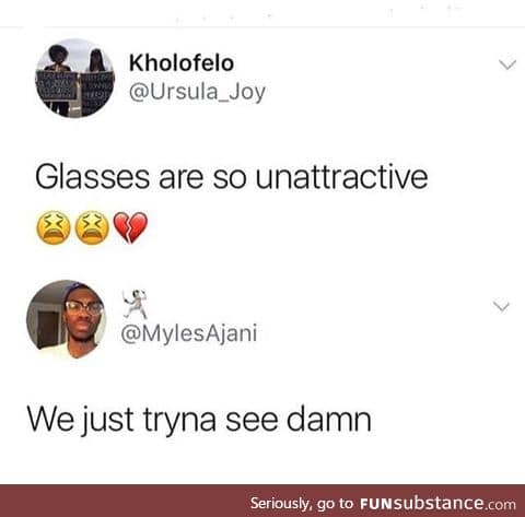 So I can see through you
