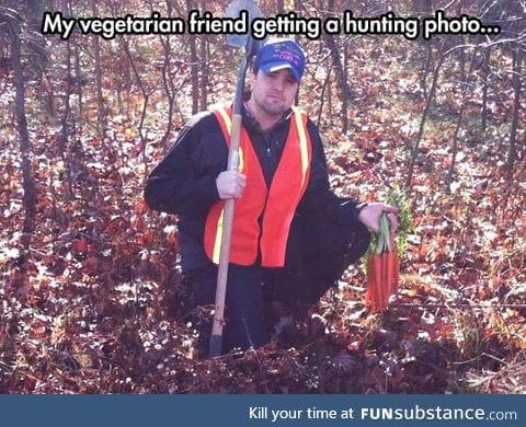 When vegetarians decide to hunt