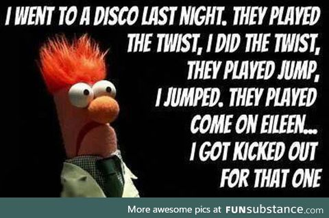 So I went to a disco