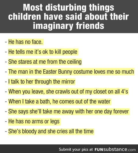 Creepy things some children tell about their imaginary friends