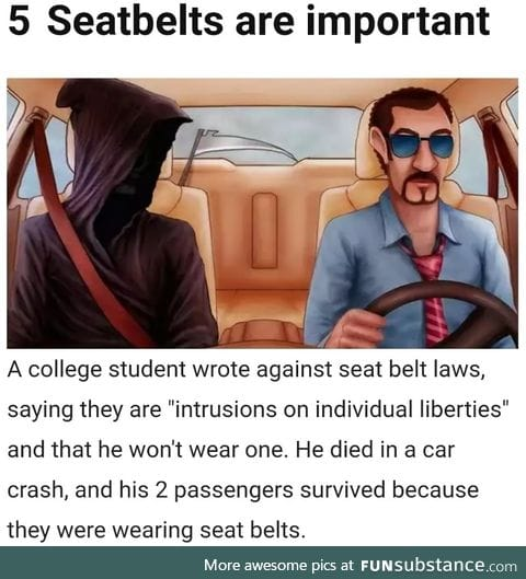 Wear the seatbelts