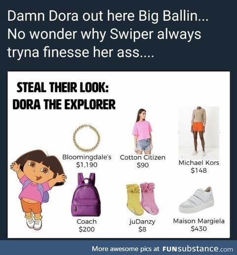 Dora is rich