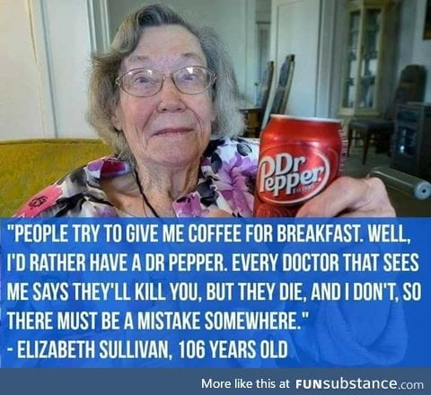 Dr Pepper keeps you alive
