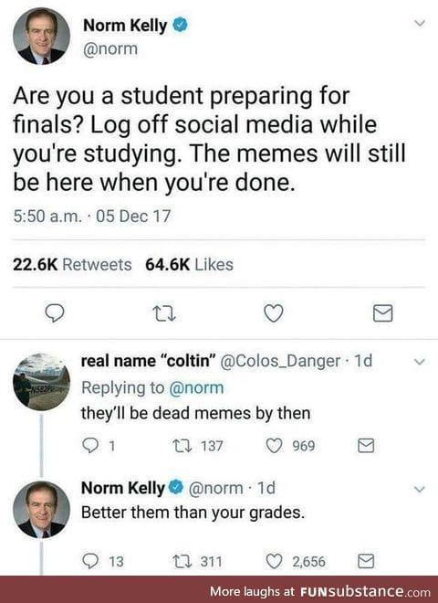 Norm cares about your grades