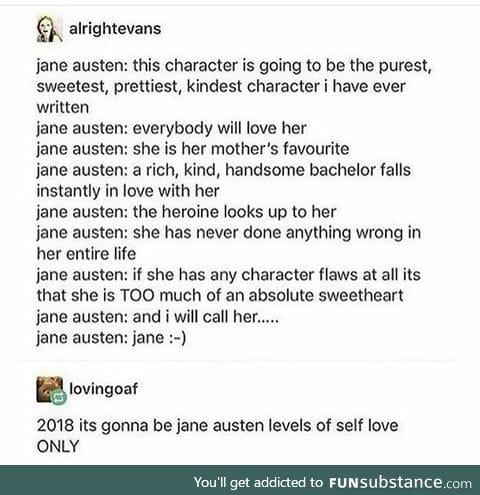 Love yourself like Jane Austen loves Jane Austen