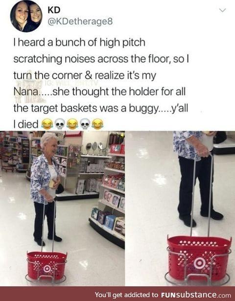 Nana is too old