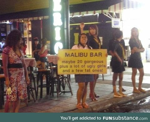 Spotted in Thailand - at least they're honest!