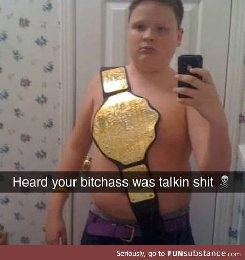 Heard your b*tchass was talkin' shit