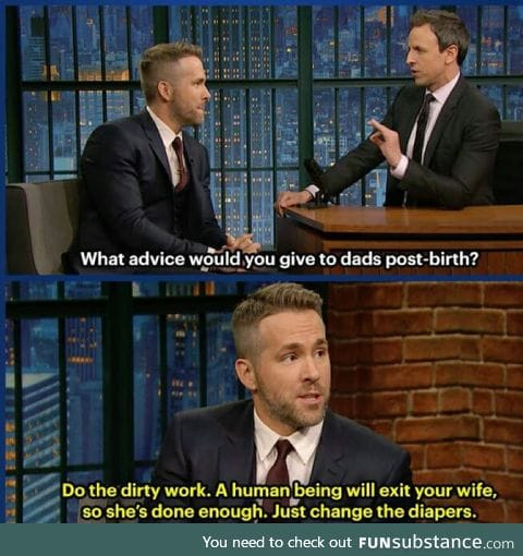 All of Ryan Reynolds Parenting advice is awesome