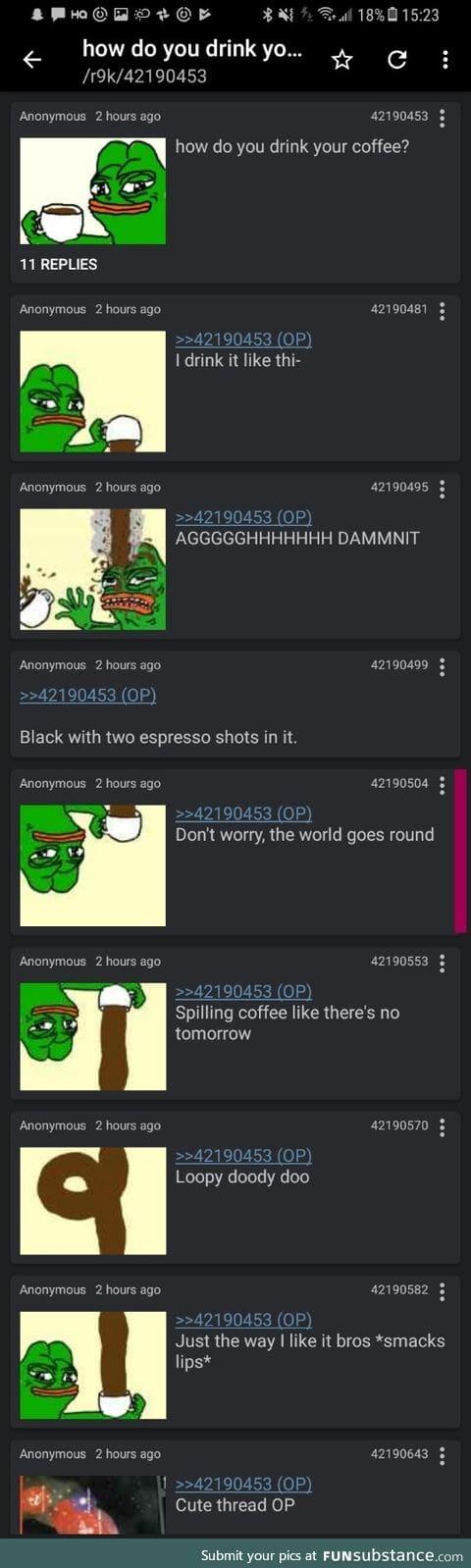 Anon drinks coffee
