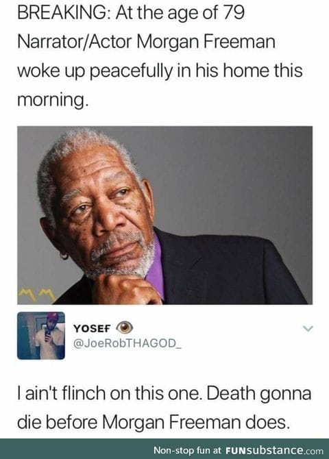 He must be immortal