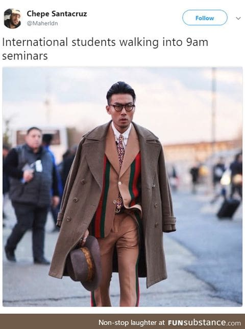 The Chinese students are always looking fly af