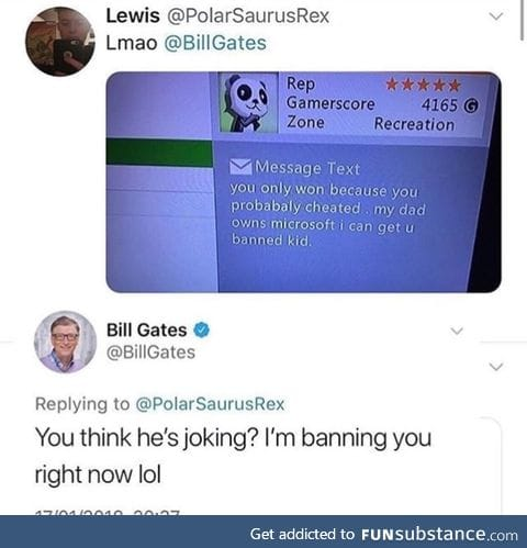 It's really Bill Gates