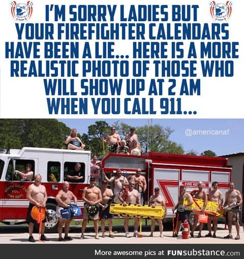 This is how real firemen look like