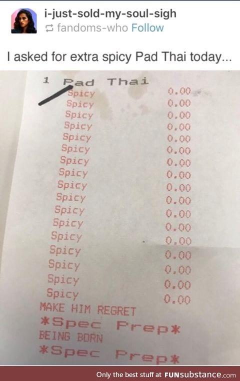 Extra spicy