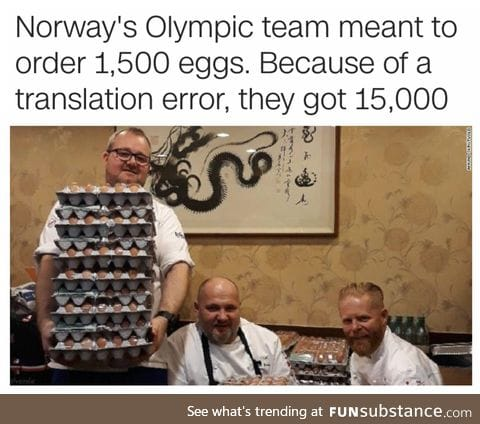 If anyone of you are in Pyeongchang, just go to the Norway team and ask for eggs