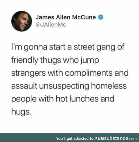I wanna help this gang