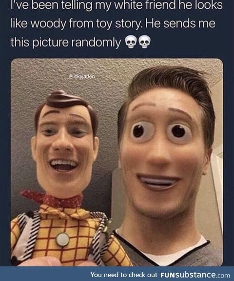 Looks like Woody