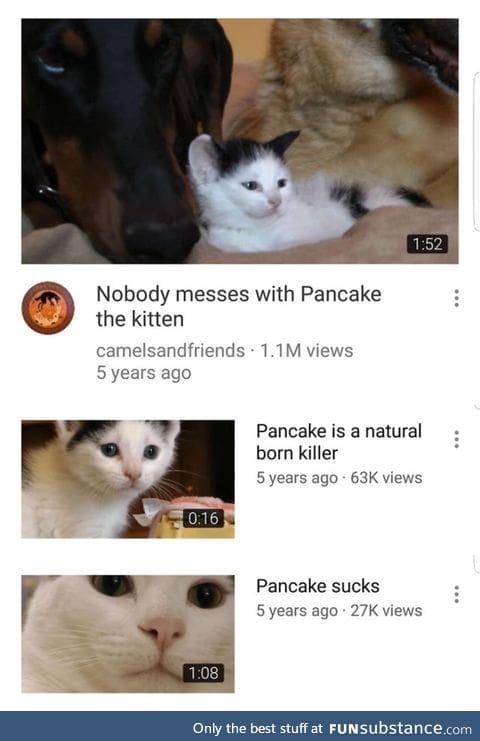 Who did pancake kill?