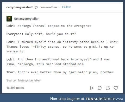 Loki, you smart little shit