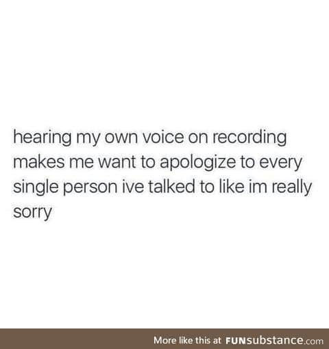 It's even worse while singing