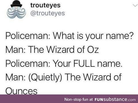 The wizard of ounce