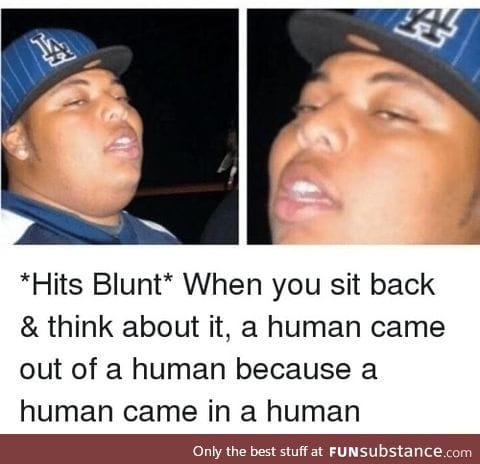 Human came in a out of human