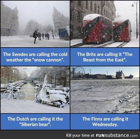 When other countries moan about a little bit of cold
