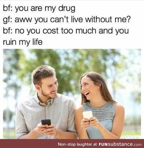 You are my drug