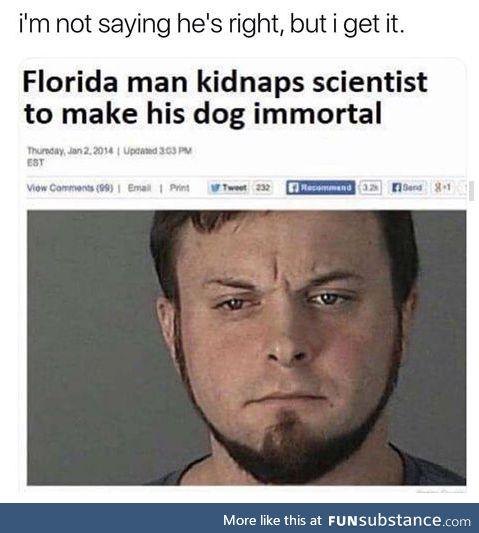 Florida man loves his doggo
