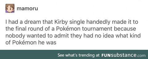 Kirby, the uhh Pokemon