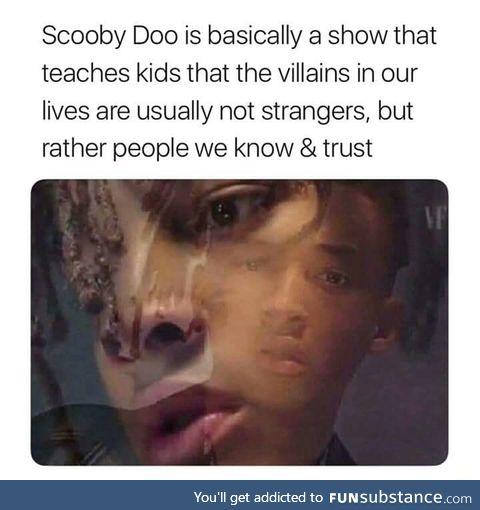 Scooby Doo is deep