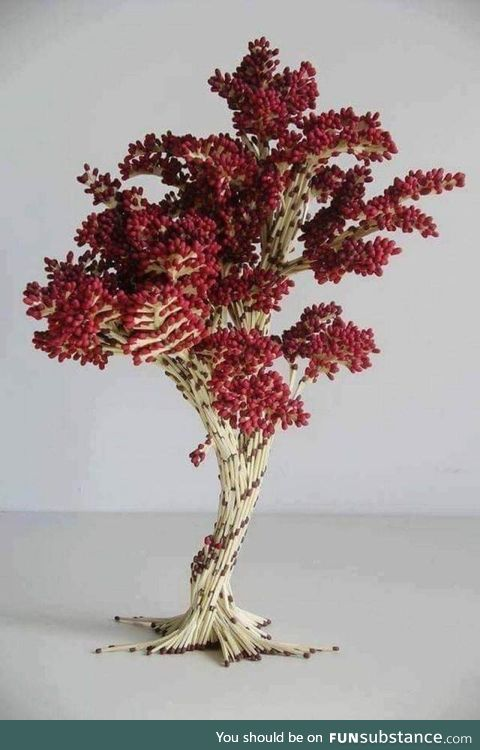 Tree built with matches