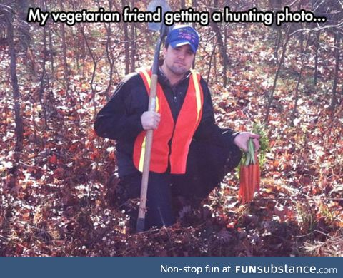 Hunting with a vegetarian