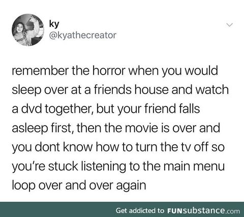 I was the asshole who would wake them up to turn it off