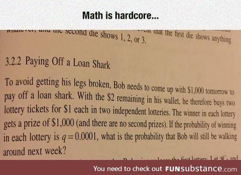 Math is hard[core]