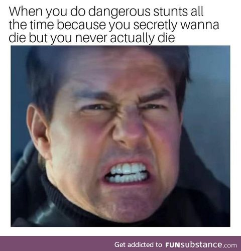Tom Cruise in a nutshell probably