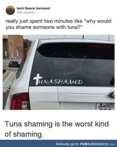 Tuna shame