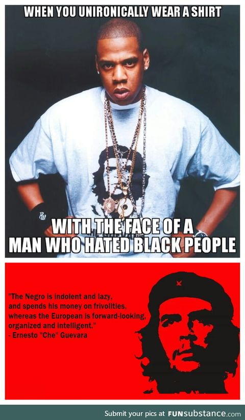 Jay Z is supporting Guevara's point